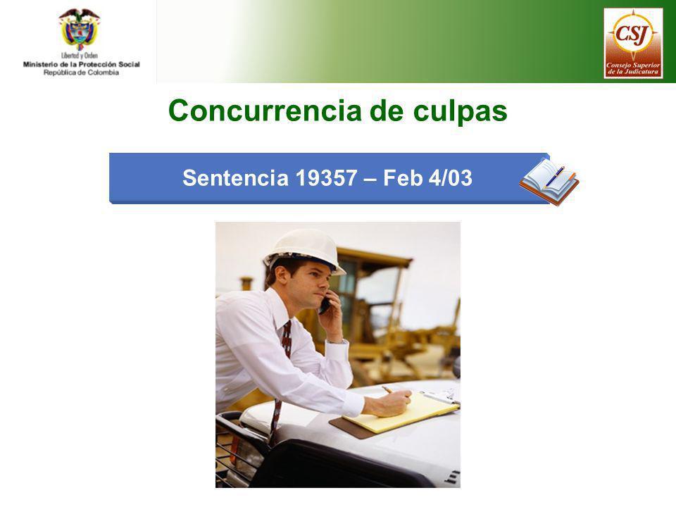 Sentencia 19357 – Feb 4/03 Concurrencia de culpas