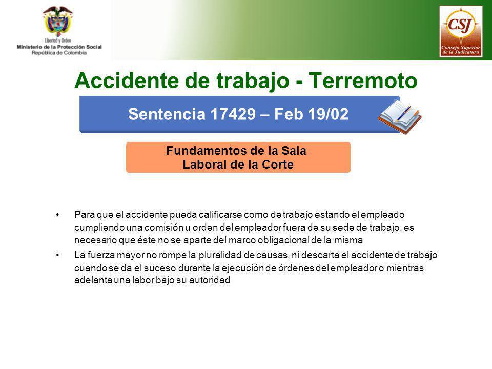 Fundamentos de la Sala Laboral de la Corte Para que el accidente pueda calificarse como de trabajo estando el empleado cumpliendo una comisión u orden