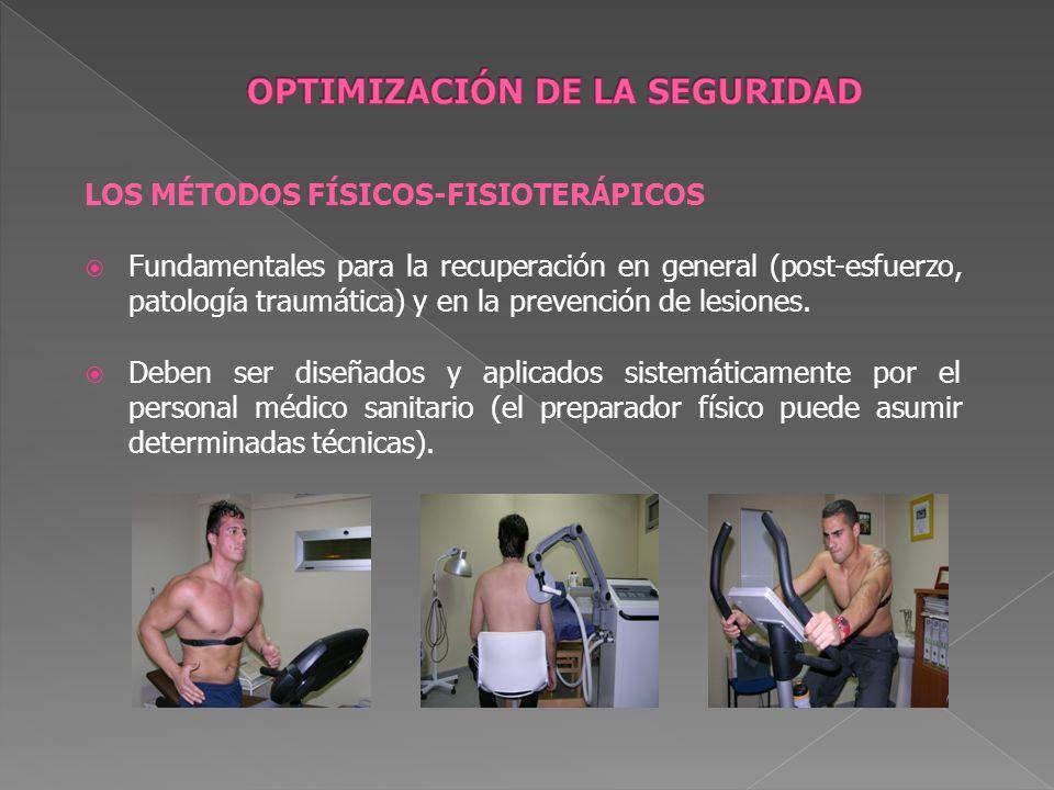 LOS MÉTODOS FÍSICOS-FISIOTERÁPICOS Fundamentales para la recuperación en general (post-esfuerzo, patología traumática) y en la prevención de lesiones.