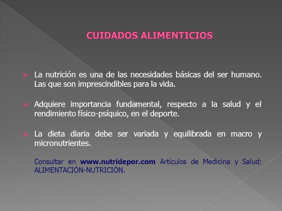La nutrición es una de las necesidades básicas del ser humano. Las que son imprescindibles para la vida. Adquiere importancia fundamental, respecto a