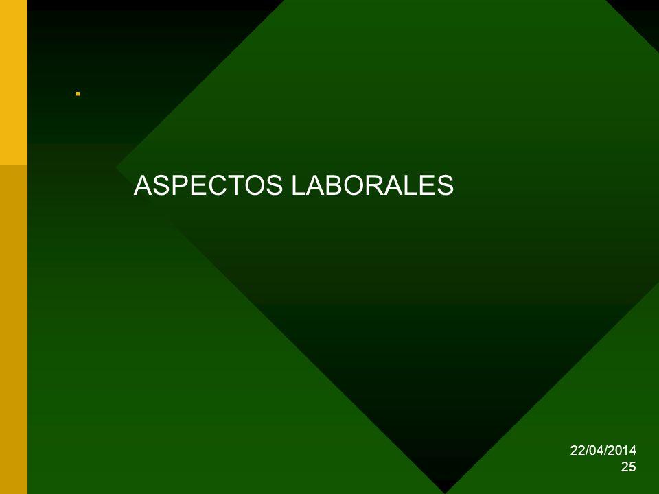 22/04/2014 25. ASPECTOS LABORALES