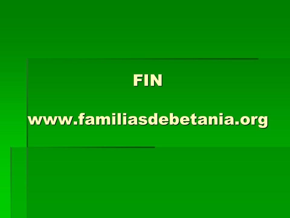 FIN www.familiasdebetania.org