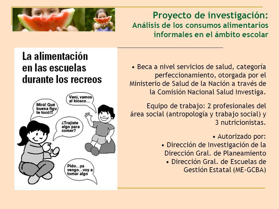 Proyecto de investigación: Análisis de los consumos alimentarios informales en el ámbito escolar Beca a nivel servicios de salud, categoría perfeccion