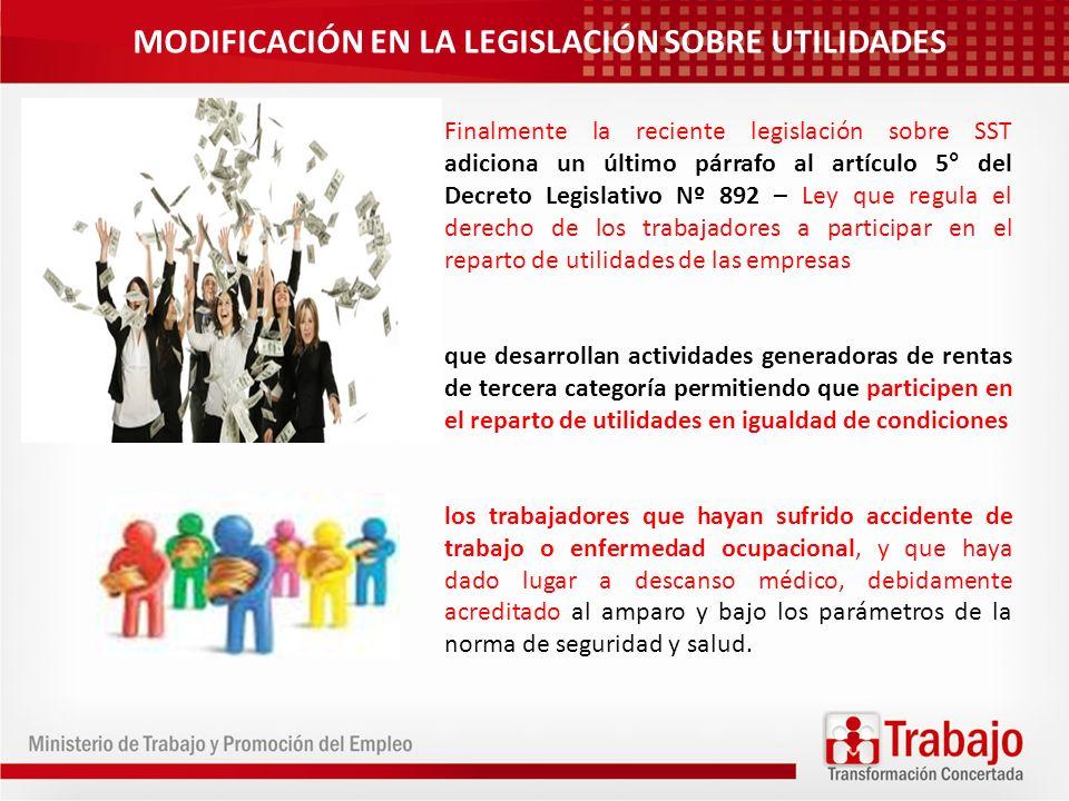 Finalmente la reciente legislación sobre SST adiciona un último párrafo al artículo 5° del Decreto Legislativo Nº 892 – Ley que regula el derecho de l