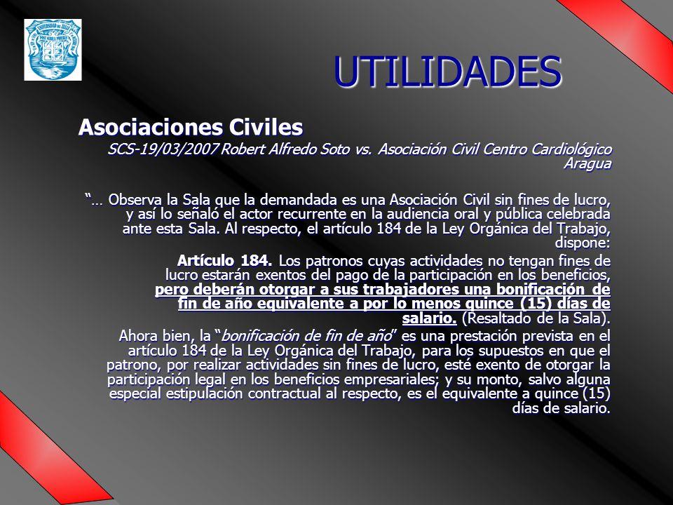 UTILIDADES Asociaciones Civiles SCS-19/03/2007 Robert Alfredo Soto vs.