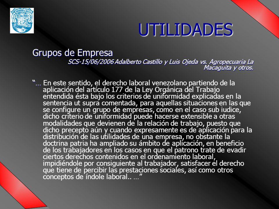 UTILIDADES Grupos de Empresa SCS-15/06/2006 Adalberto Castillo y Luis Ojeda vs.