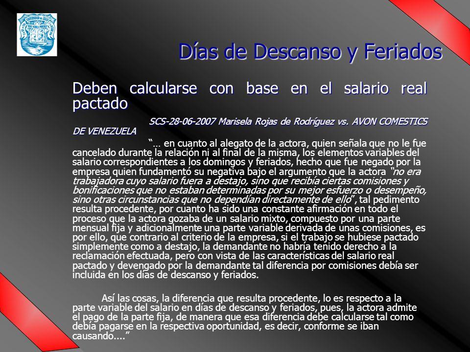 Deben calcularse con base en el salario real pactado SCS-28-06-2007 Marisela Rojas de Rodríguez vs.