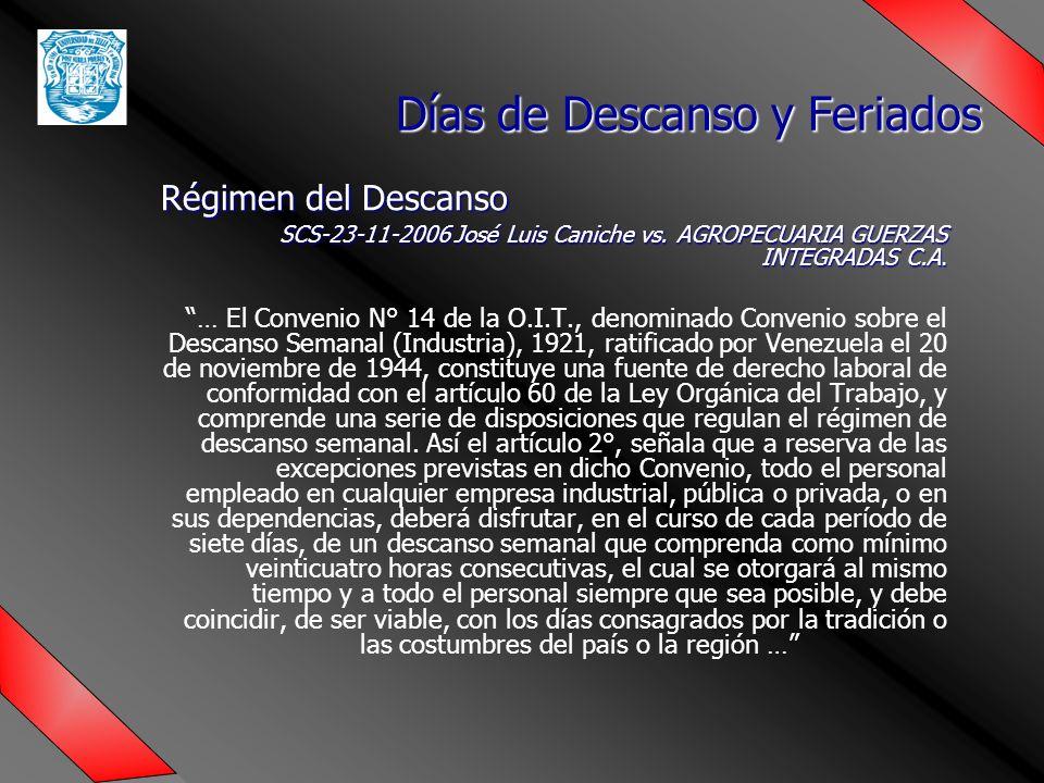 Régimen del Descanso SCS-23-11-2006 José Luis Caniche vs.