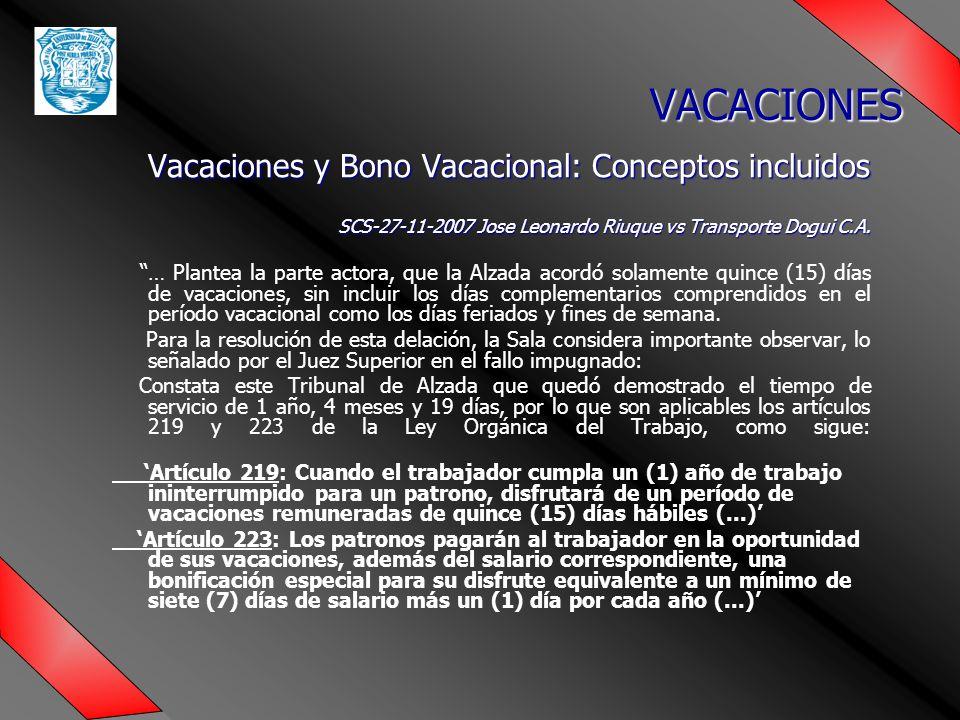 Vacaciones y Bono Vacacional: Conceptos incluidos SCS-27-11-2007 Jose Leonardo Riuque vs Transporte Dogui C.A.