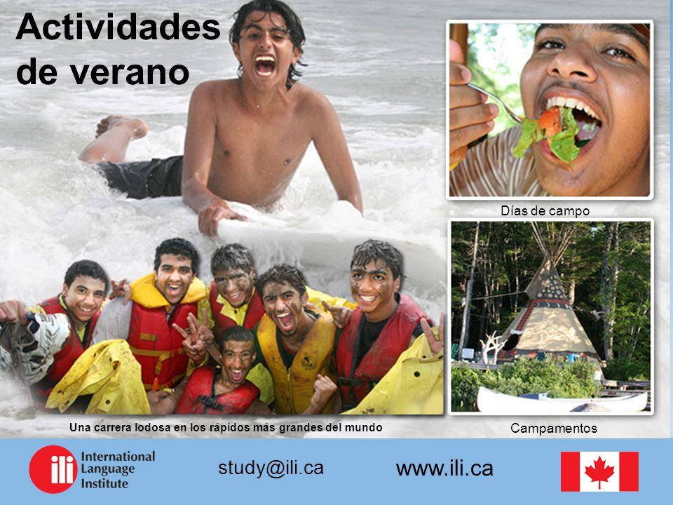 www.ili.ca study@ili.ca Actividades de verano Días de campo Una carrera lodosa en los rápidos más grandes del mundo Campamentos