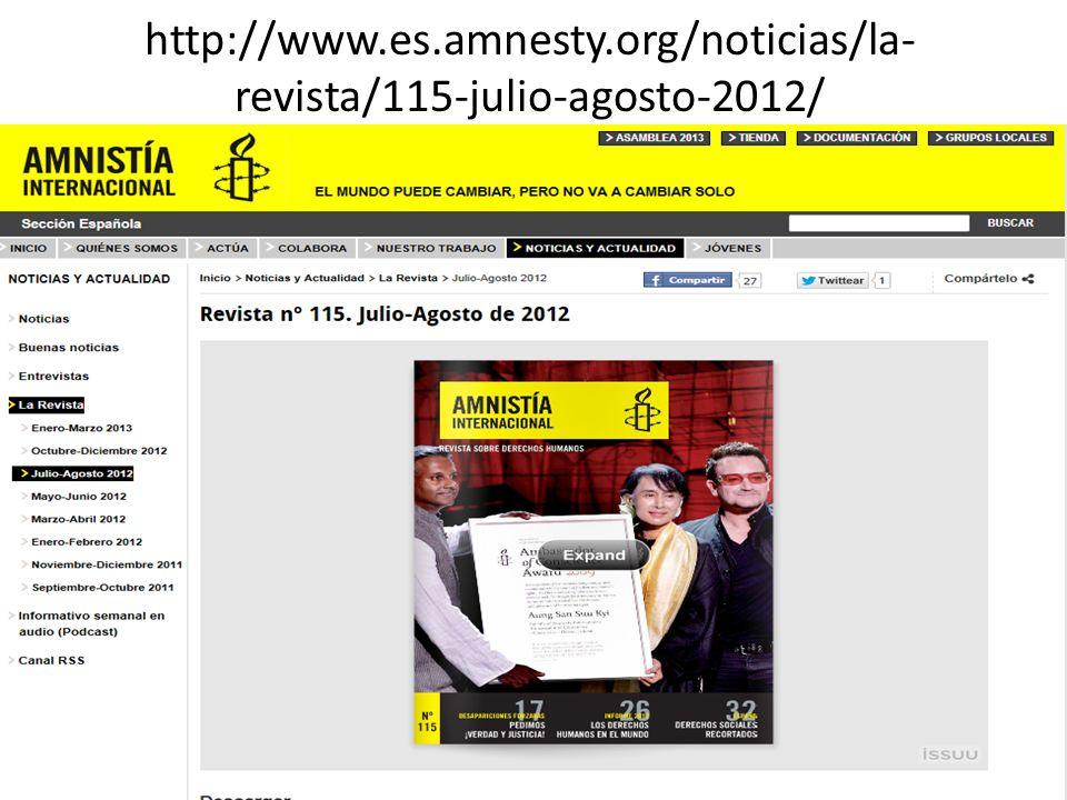 http://www.es.amnesty.org/noticias/la- revista/115-julio-agosto-2012/