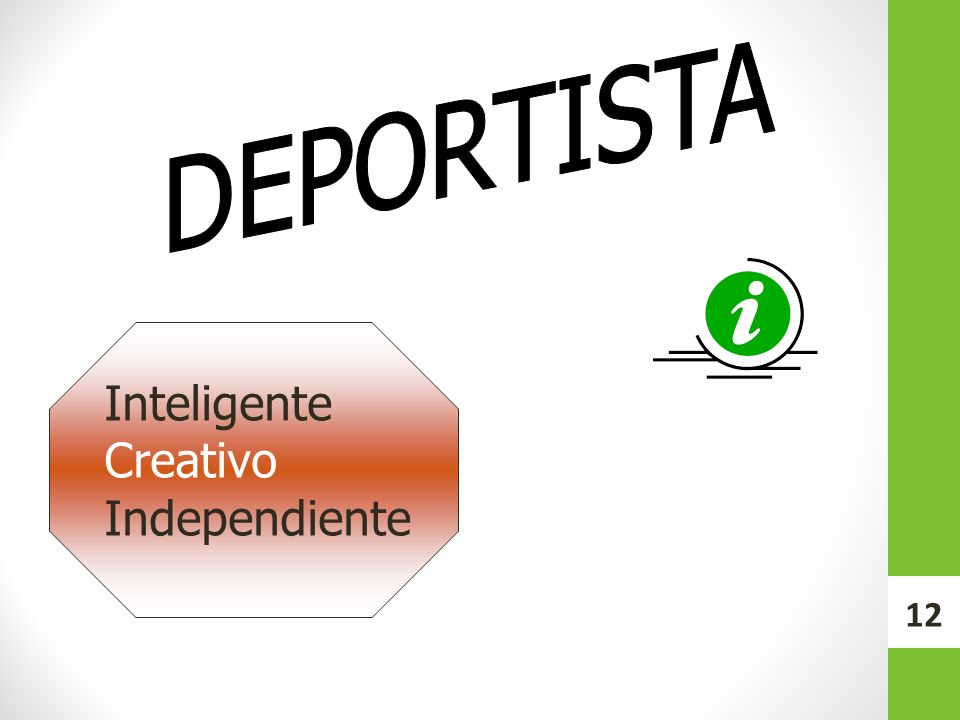 Inteligente Creativo Independiente 12