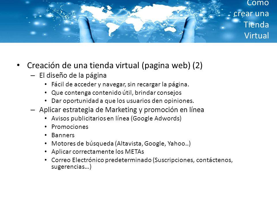 Como crear una Tienda Virtual Creación de una tienda virtual (pagina web) (2) – El diseño de la página Fácil de acceder y navegar, sin recargar la pág