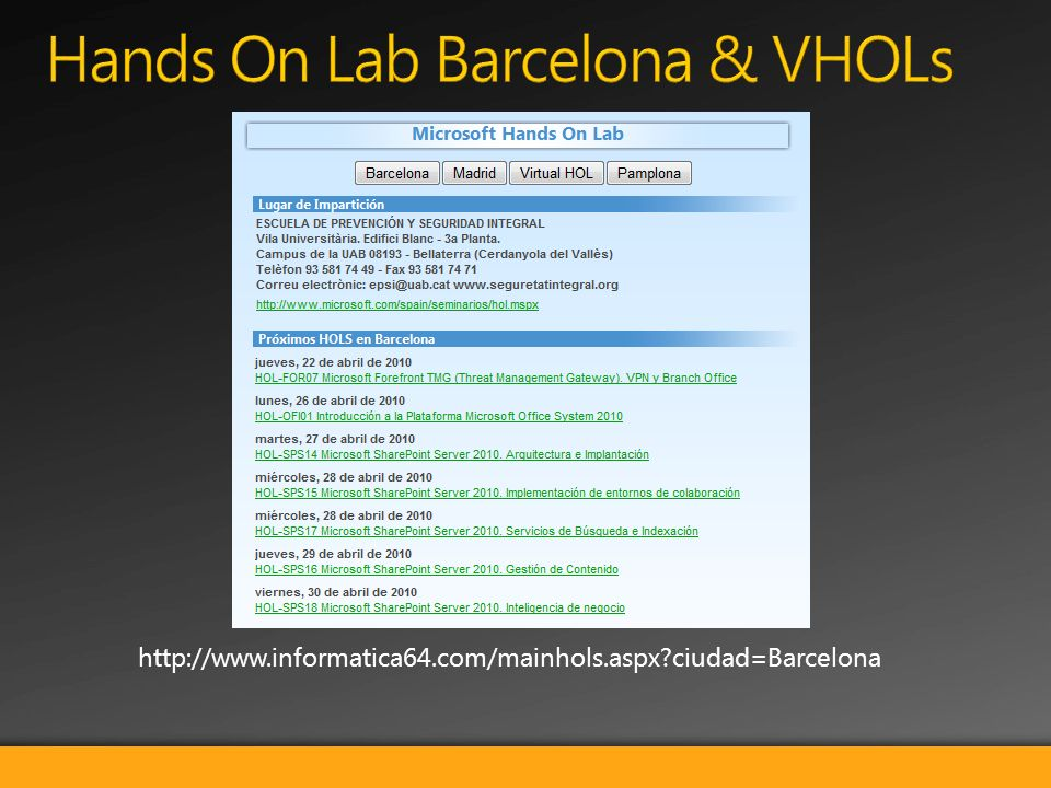 http://www.informatica64.com/mainhols.aspx?ciudad=Barcelona