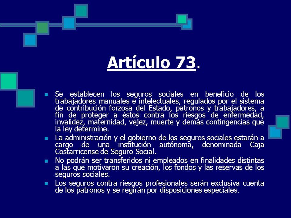 Artículo 73. Se establecen los seguros sociales en beneficio de los trabajadores manuales e intelectuales, regulados por el sistema de contribución fo