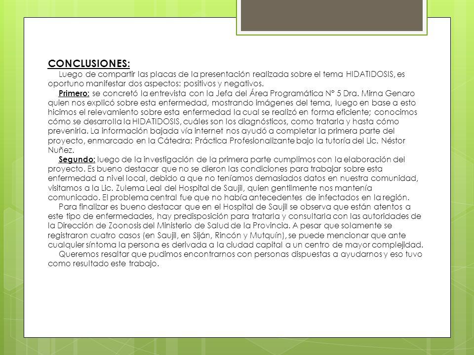 ACCIONES + PROMOCIÓN DE LA ENFERMEDAD + MENSAJES RADIALES PERIODICOS + CHARLAS DE CONCIENTIZACIÓN + VISITAS DE LOS DOMICILIOS DONDE TODAVIA SE FAENA