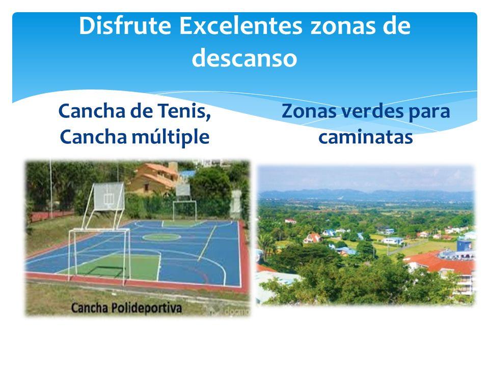 Disfrute Excelentes zonas de descanso Cancha de Tenis, Cancha múltiple Zonas verdes para caminatas