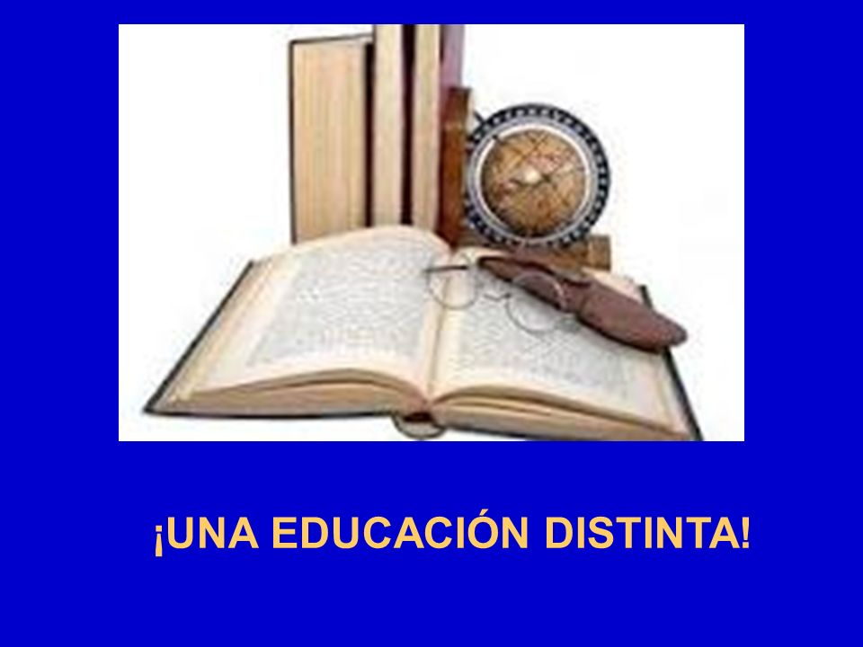 ¡UNA EDUCACIÓN DISTINTA!