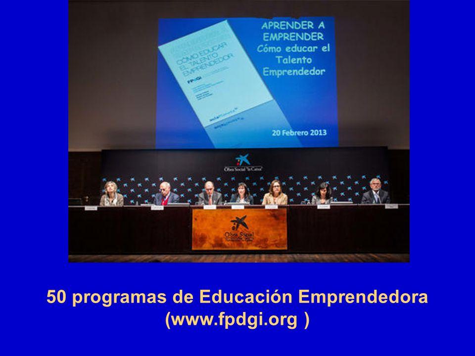 50 programas de Educación Emprendedora (www.fpdgi.org )