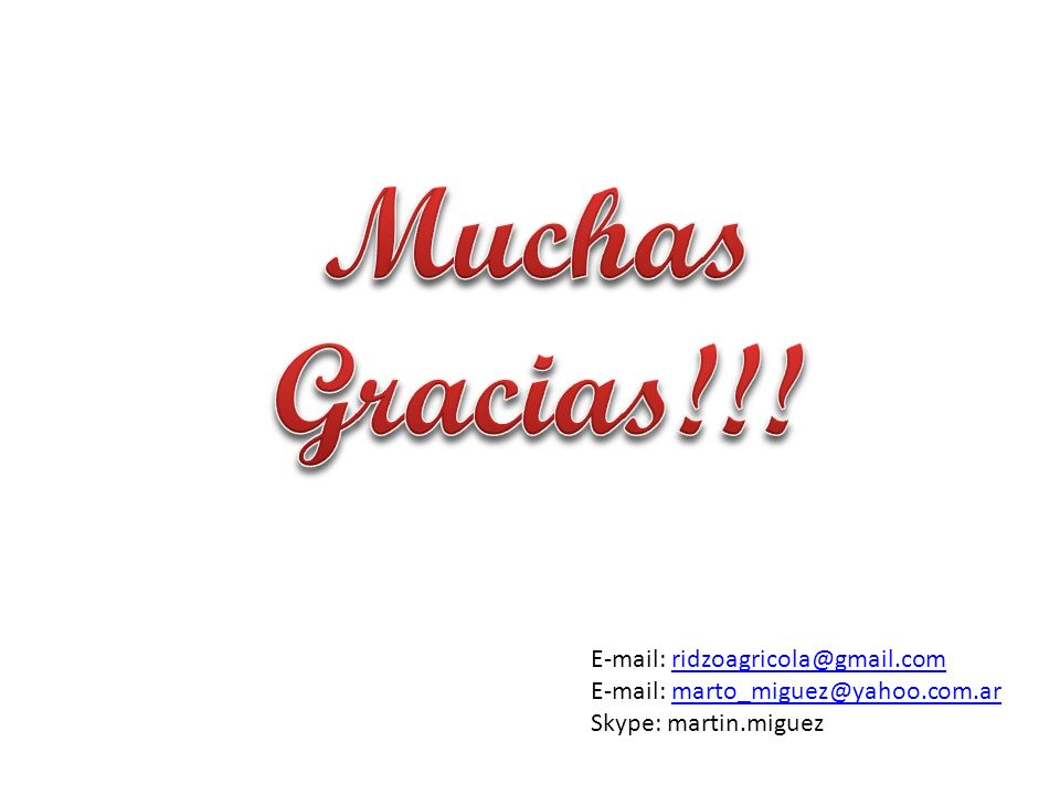 E-mail: ridzoagricola@gmail.comridzoagricola@gmail.com E-mail: marto_miguez@yahoo.com.armarto_miguez@yahoo.com.ar Skype: martin.miguez
