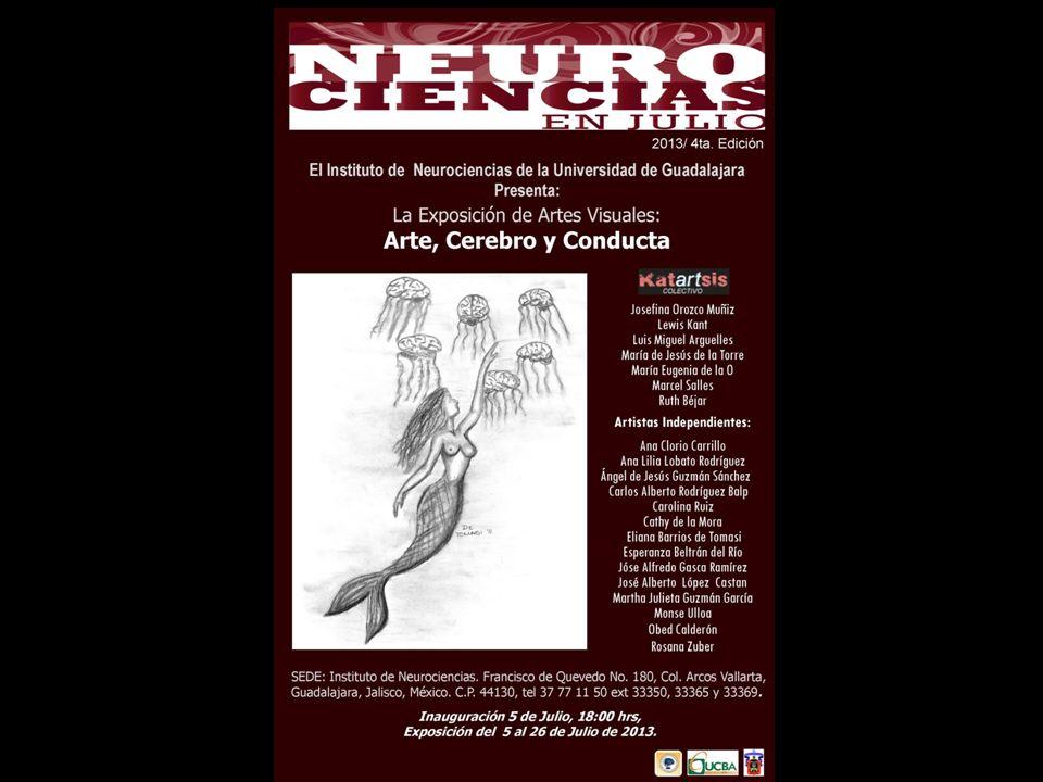 El Instituto de Neurociencias de la Universidad de Guadalajara Presenta: La Exposición de Artes Visuales: Arte, Cerebro y Conducta