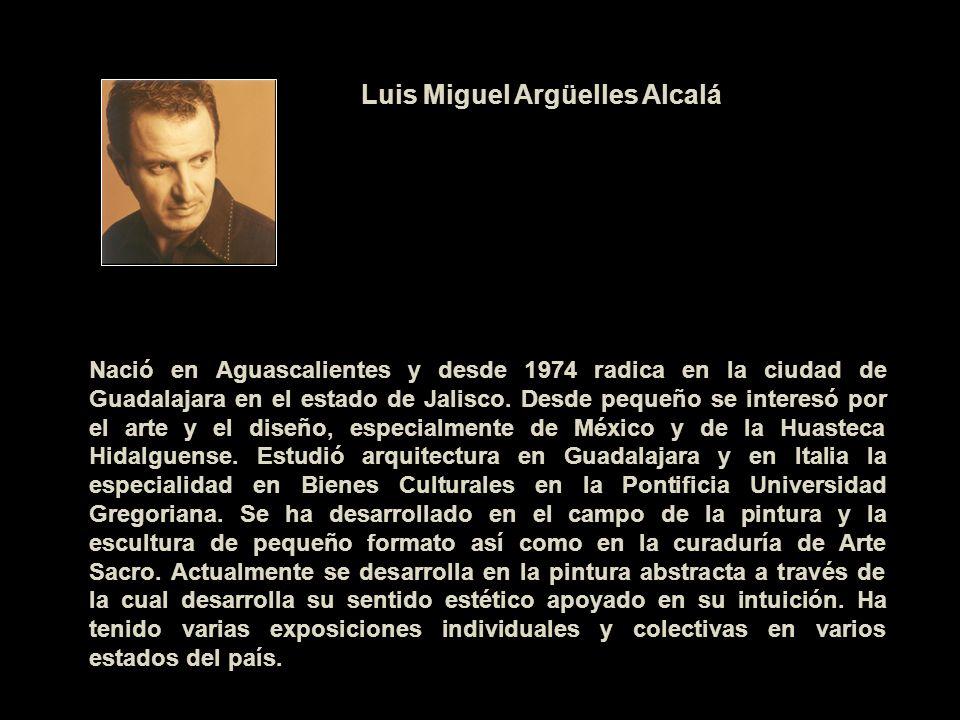 Nació en Aguascalientes y desde 1974 radica en la ciudad de Guadalajara en el estado de Jalisco. Desde pequeño se interesó por el arte y el diseño, es