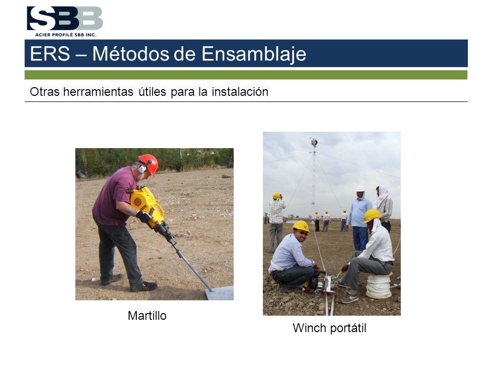 ERS – Métodos de Ensamblaje Otras herramientas útiles para la instalación Martillo Winch portátil