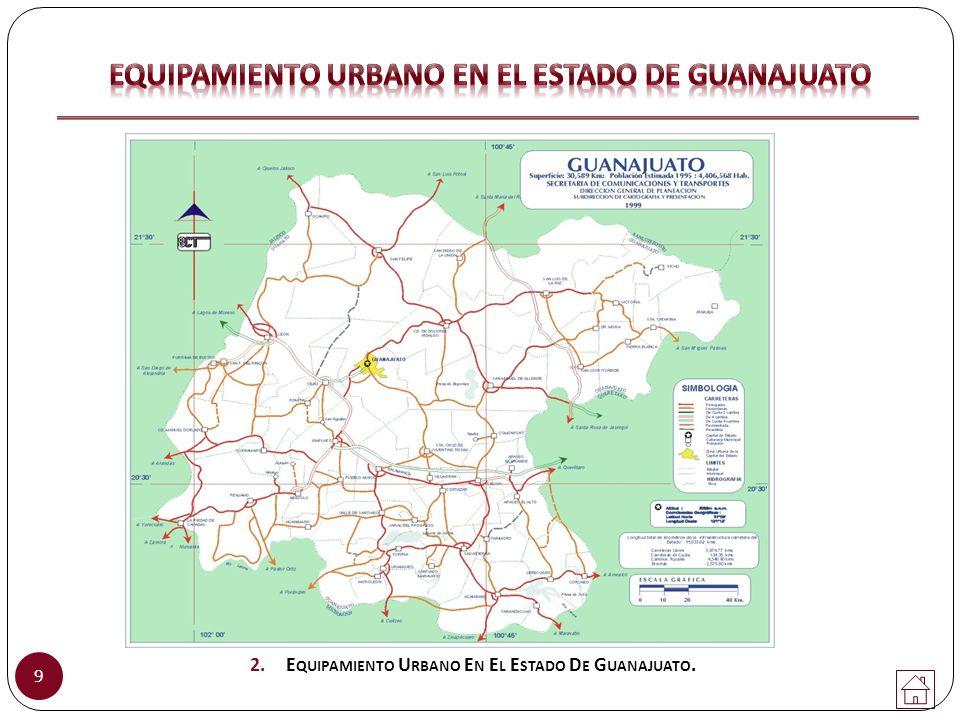 10 3. M APA DE INFRAESTRUCTURA DE R IEGO EN EL E STADO DE G UANAJUATO.
