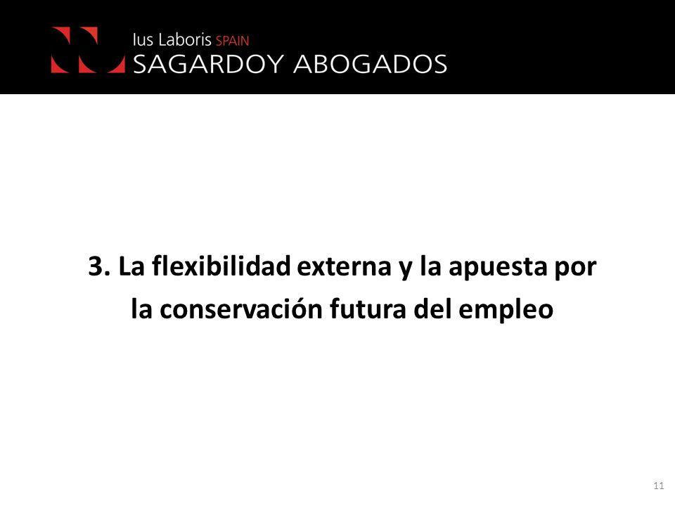 3. La flexibilidad externa y la apuesta por la conservación futura del empleo 11