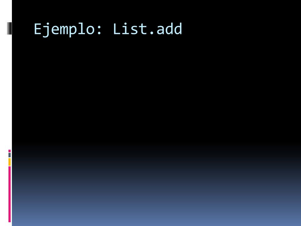Ejemplo: List.add