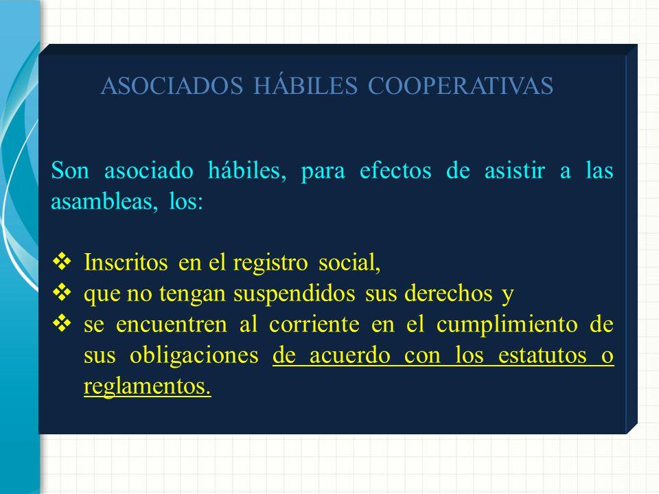 ASAMBLEA GENERAL - La asamblea general es el órgano máximo de administración de las cooperativas -Sus decisiones son obligatorias para todos los asoci