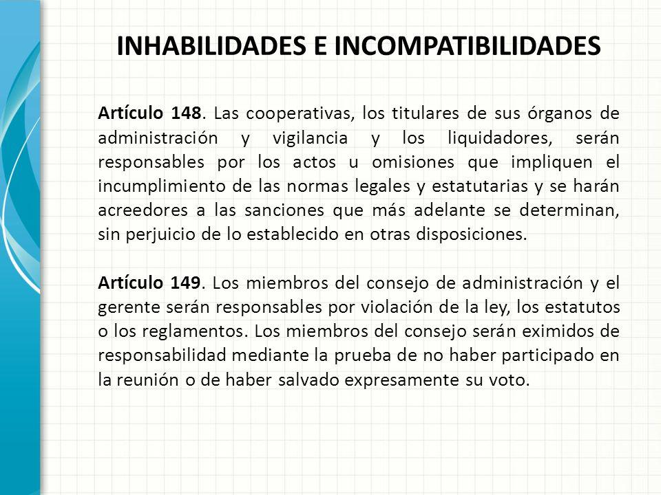 INHABILIDADES E INCOMPATIBILIDADES ARTICULO 61. OPERACIONES CON ASOCIADOS, ADMINISTRADORES, MIEMBROS DE LAS JUNTAS DE VIGILANCIA Y SUS PARIENTES. En e