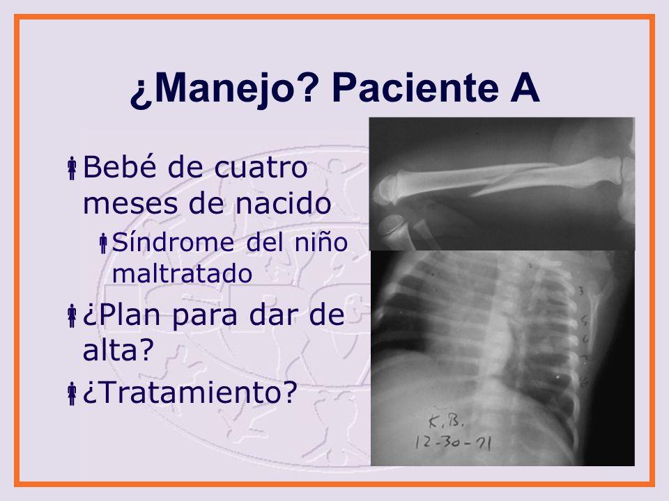 ¿Diagnóstico.Paciente B Menor de dos años de edad Lesión abdominal seria ¿Plan para dar de alta.