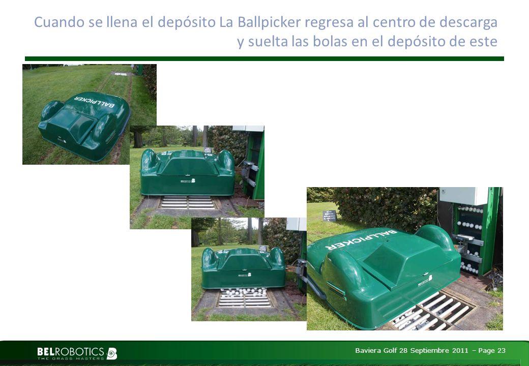 Baviera Golf 28 Septiembre 2011 – Page 23 Cuando se llena el depósito La Ballpicker regresa al centro de descarga y suelta las bolas en el depósito de este