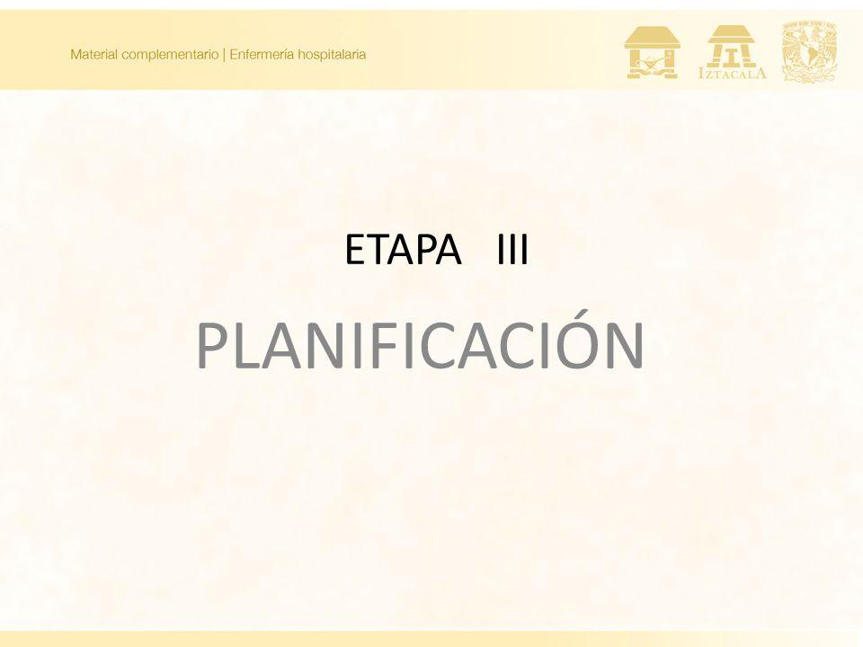 ETAPA III PLANIFICACIÓN