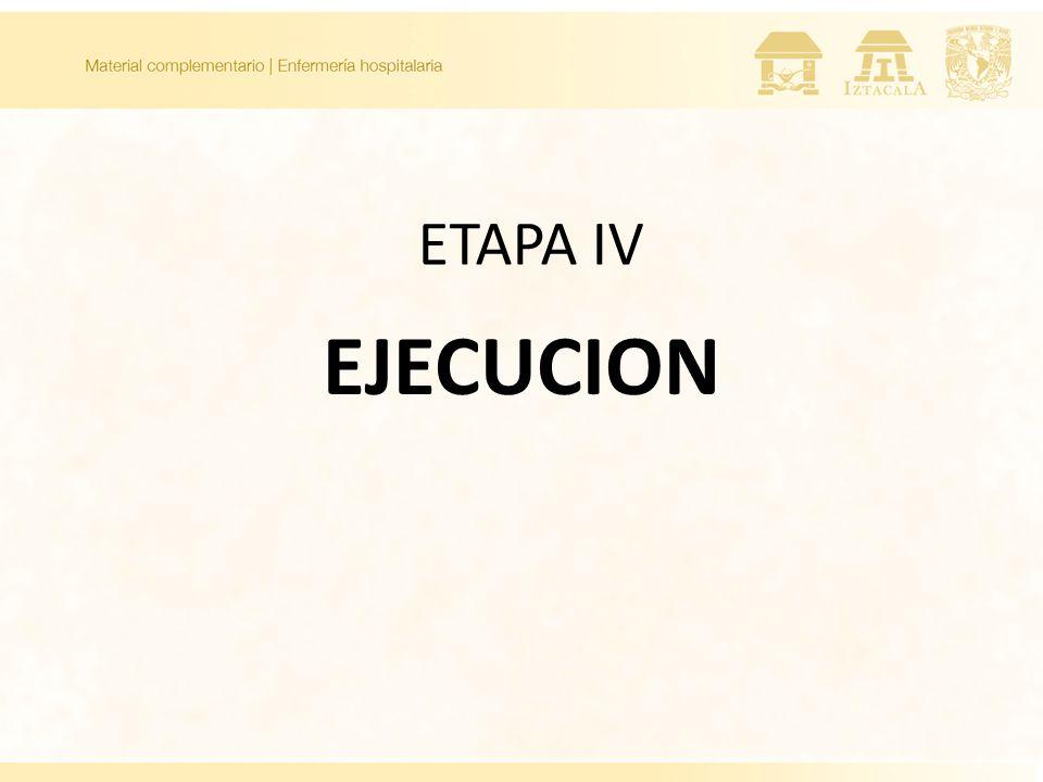 ETAPA IV EJECUCION