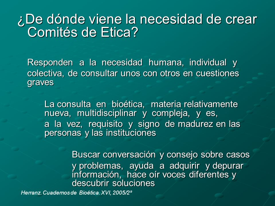¿De dónde viene la necesidad de crear Comités de Etica.