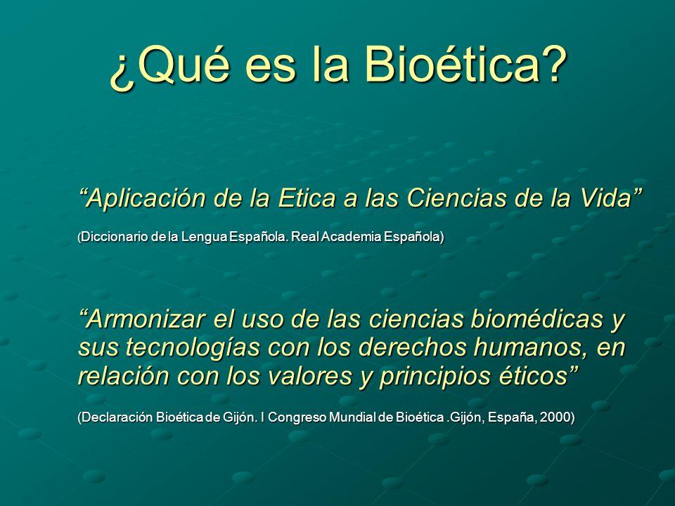 ¿Qué es la Bioética.
