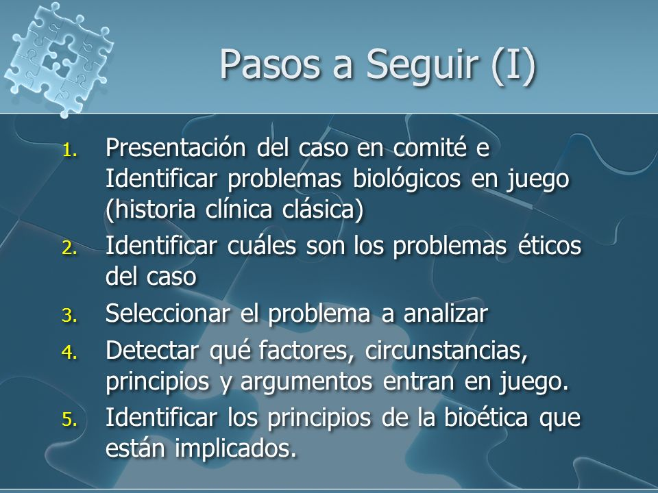 Pasos a Seguir (I) 1.