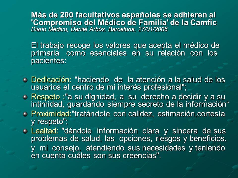 Más de 200 facultativos españoles se adhieren al Compromiso del Médico de Familia de la Camfic Diario Médico, Daniel Arbós.