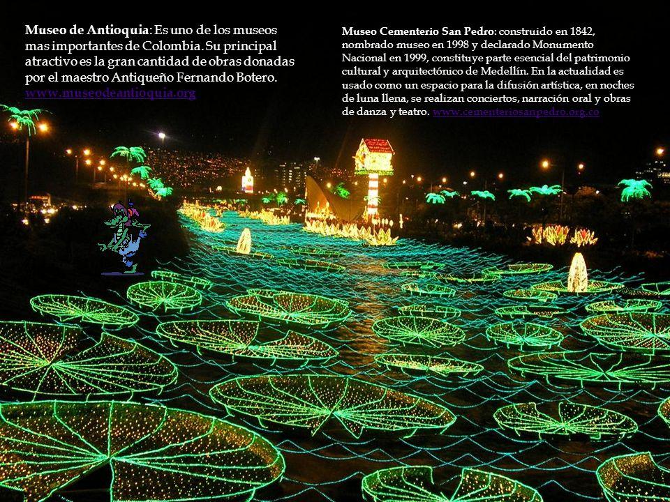 Museo de Antioquia : Es uno de los museos mas importantes de Colombia.