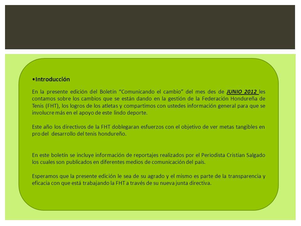 Introducción En la presente edición del Boletín Comunicando el cambio del mes des de JUNIO 2012 les contamos sobre los cambios que se están dando en l