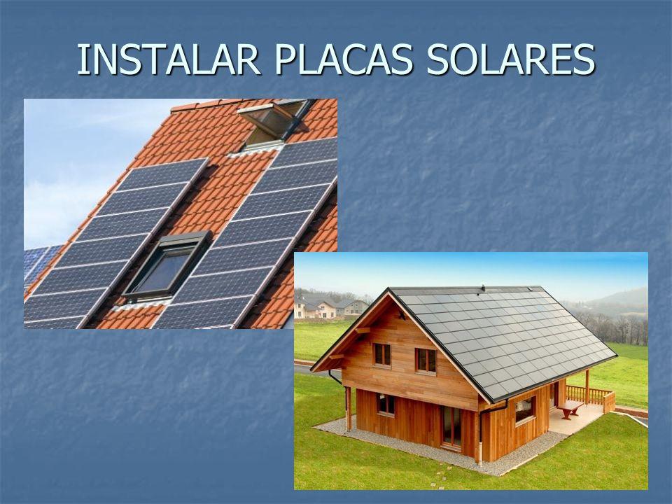 INSTALAR PLACAS SOLARES