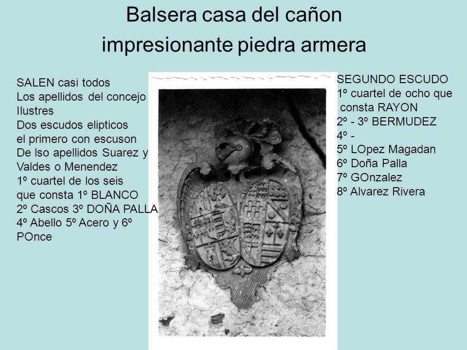 Balsera casa del cañon impresionante piedra armera SALEN casi todos Los apellidos del concejo Ilustres Dos escudos elipticos el primero con escuson De