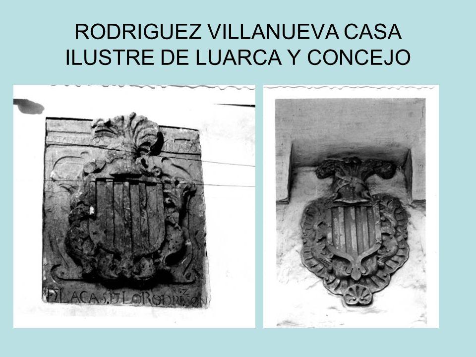 RODRIGUEZ VILLANUEVA CASA ILUSTRE DE LUARCA Y CONCEJO