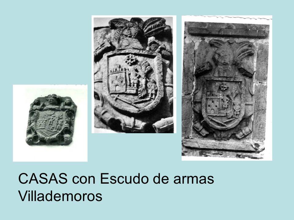 CASAS con Escudo de armas Villademoros