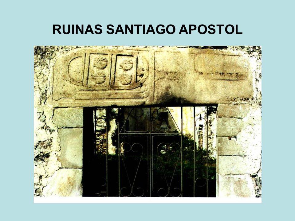 RUINAS SANTIAGO APOSTOL