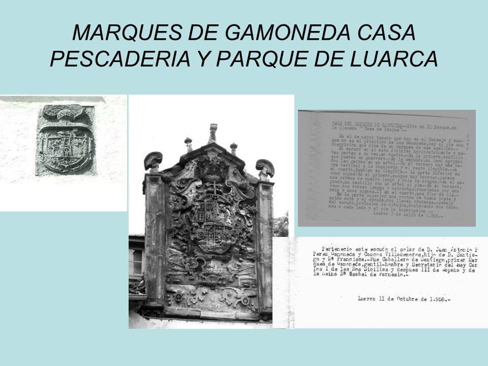 MARQUES DE GAMONEDA CASA PESCADERIA Y PARQUE DE LUARCA