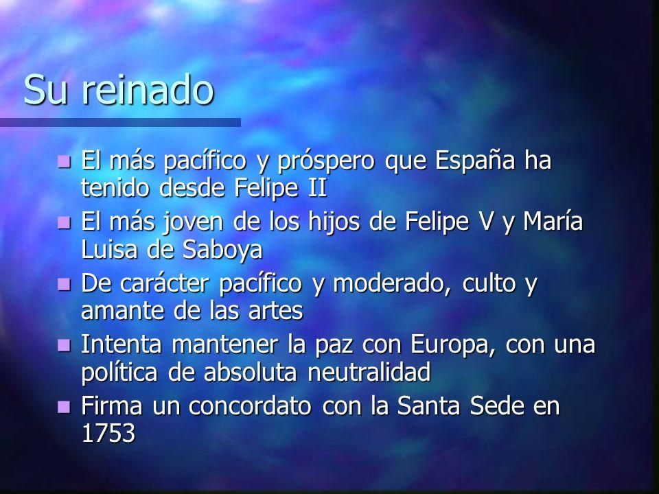 Su reinado El más pacífico y próspero que España ha tenido desde Felipe II El más pacífico y próspero que España ha tenido desde Felipe II El más jove
