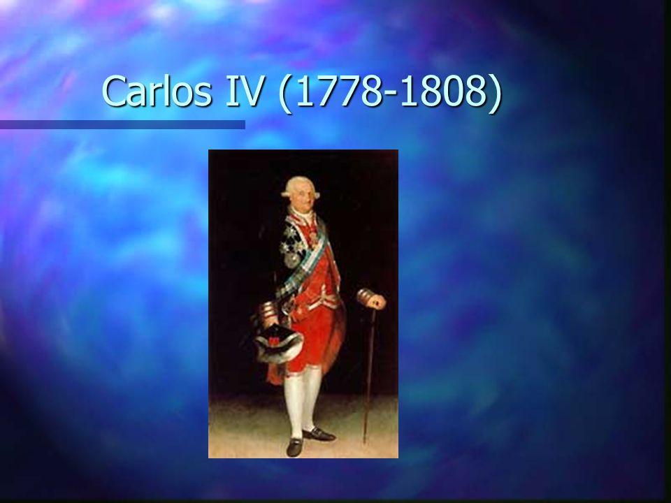 Carlos IV (1778-1808)